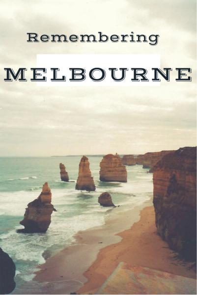 Remembering Melbourne