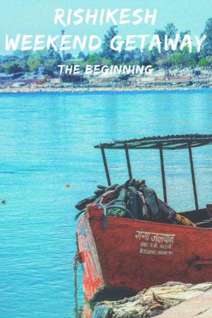 Rishikesh Road Trip - A Weekend Getaway #Travel #Rishikesh #Ganges