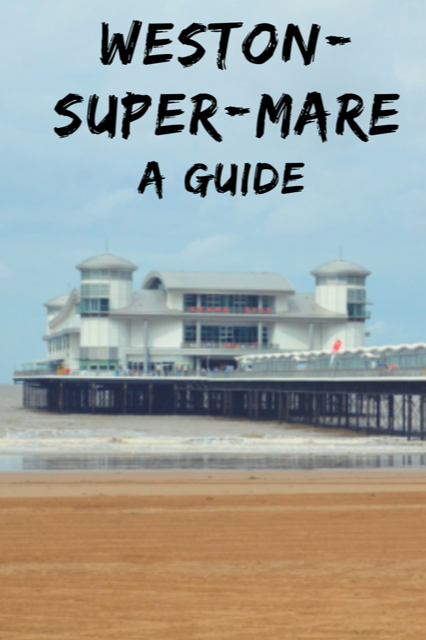 A Guide to Weston-Super-Mare #Guide #Tips #Travel #UK