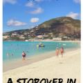 A Stopover in St Maarten #Dutch #Island #Caribbean #Travel