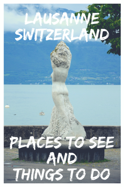 One Day in Lausanne, Switzerland #Travel #Switzerland #Lausanne #City
