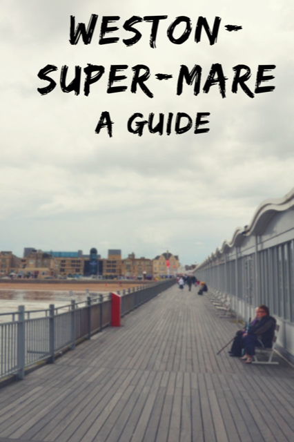 Weston-Super-Mare - A Guide #Travel #UK #DayTrip
