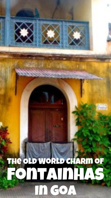 Fontainhas - The Colourful Homes of Goa #India #Goa