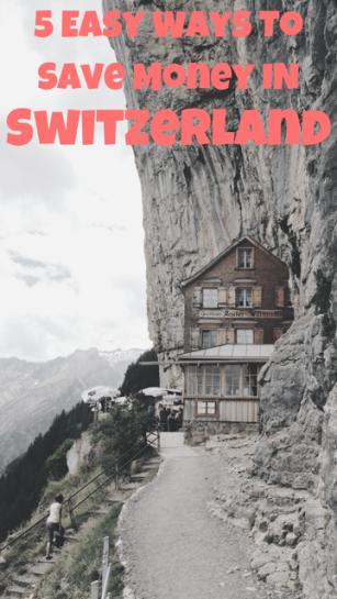 5 Easy Ways to Save Money in Switzerland #Travel #Switzerland #Save #Tips