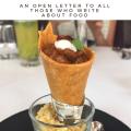 Dear Food Blogger, – An Open Letter (2)