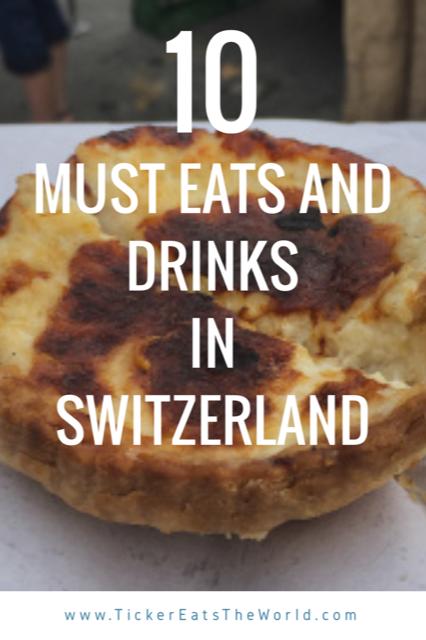 10 Must Eats and Drinks in Switzerland #Drinks #Eat #Food #Switzerland