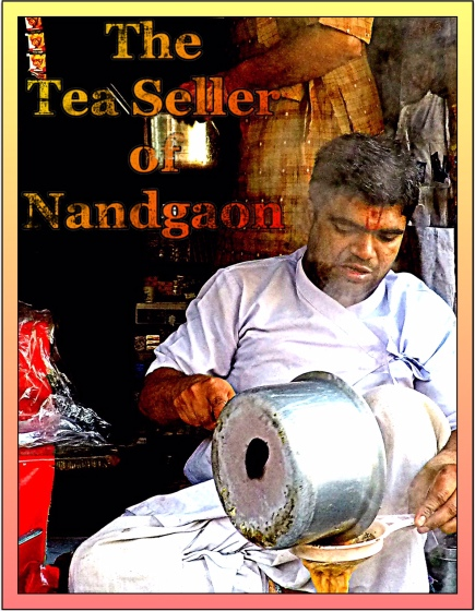 The Tea Seller of Nandgaon