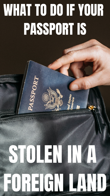 What To Do If Your Passport Is Stolen In A Foreign Land #Travel #Tips #Passport