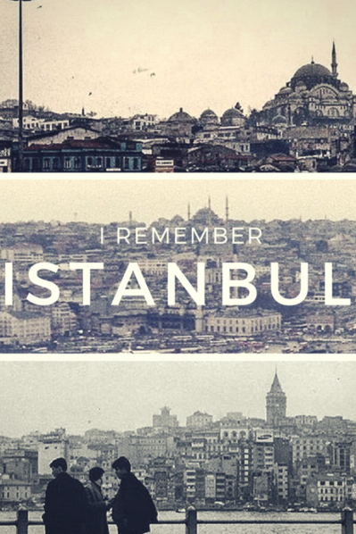 I Remember Istanbul