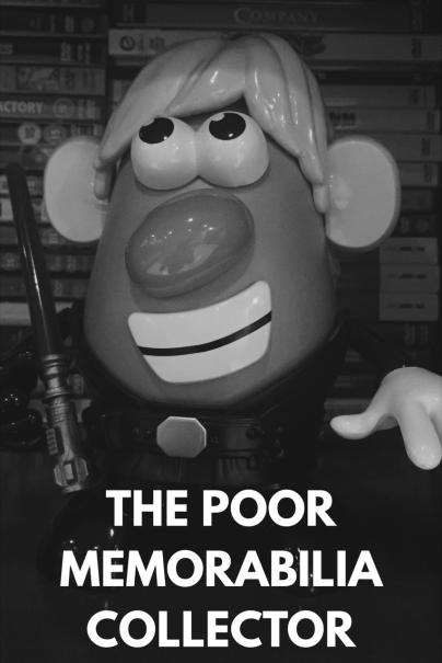 The Poor Memorabilia Collector