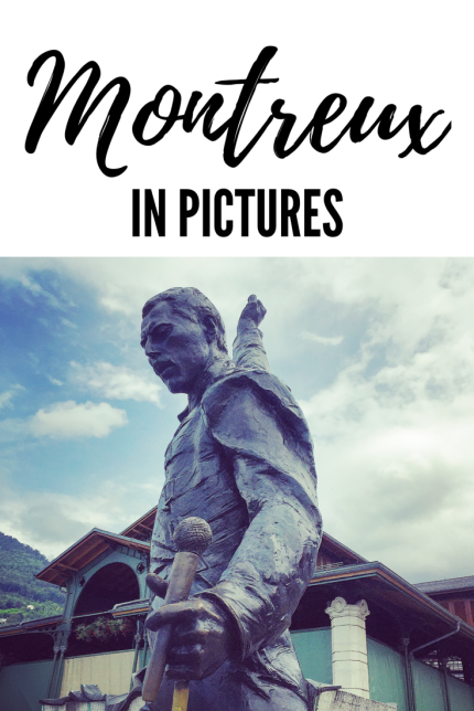 Montreux in PIctures - Switzerland Travels