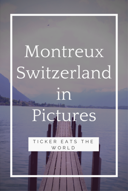 Montreux, Switzerland in Pictures