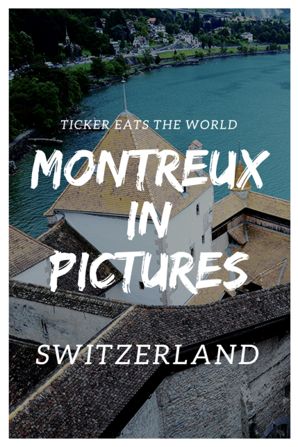 Swiss Travels - Montreux in Pictures