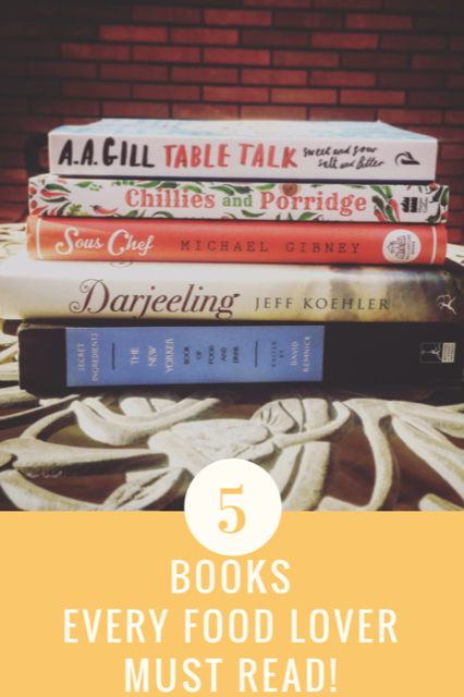 5 Books Every Food Lover Must Read!