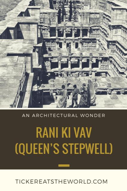 Rani ki vav - Queen's Stepwell in Patan, Gujarat - An Architectural Wonder