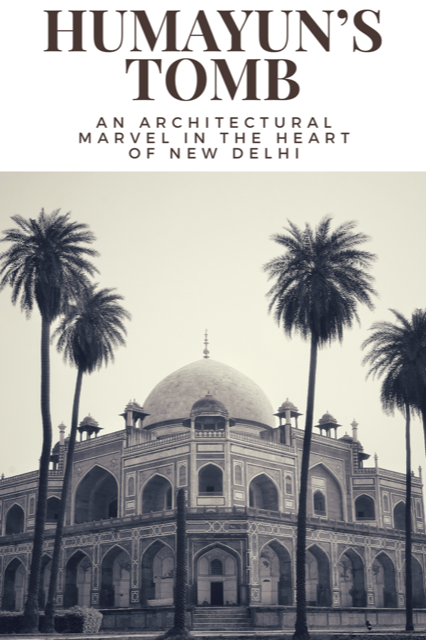 Humayun's Tomb - An architectural marvel in the heart of New Delhi #Travel #Architecture #History #India