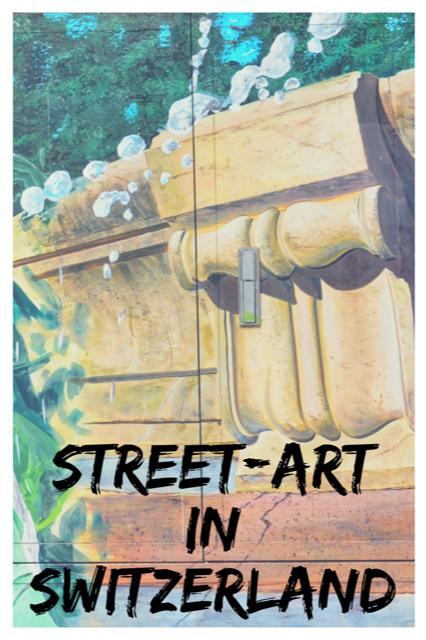 Street Art in Switzerland #Travel #StreetArt #Switzerland