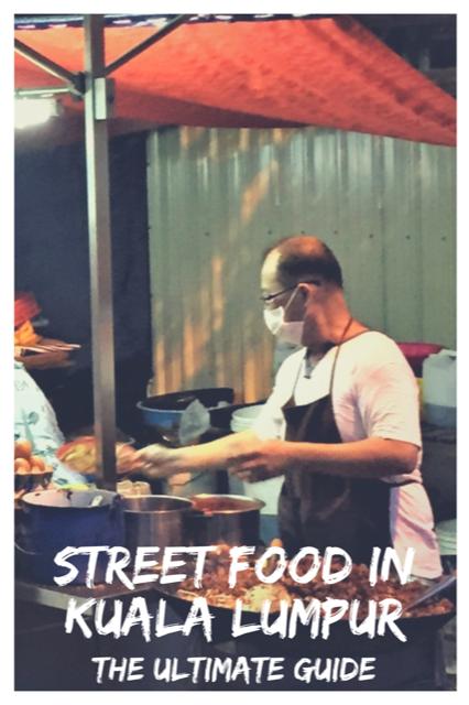 Street Food in Kuala Lumpur - The Ultimate Guide #Travel #Food #Malaysia #KL