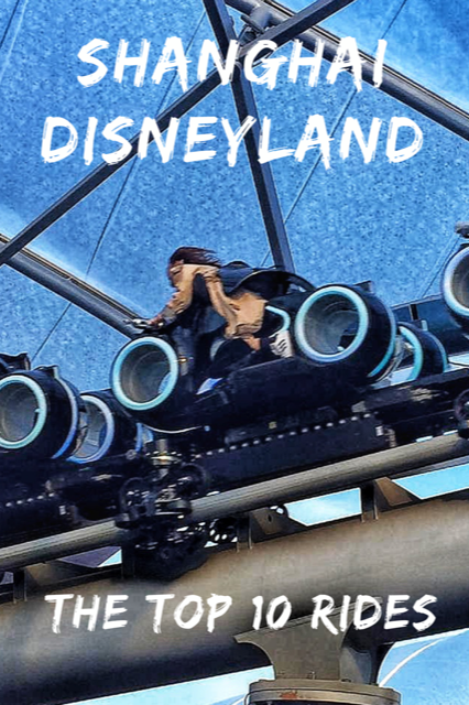 Top 10 Rides - Shanghai Disneyland #Travel #China #Shanghai #Disney