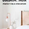 Luxury Hotels Gurgaon Perfect for a Staycation #Travel #Hotels #Luxury #Staycation