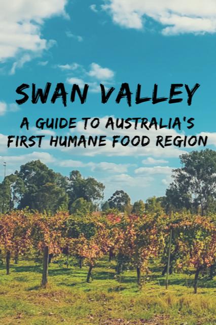 Swan Valley - Australia's First Humane Food Region #Australia #Perth #Wine #Food