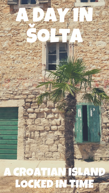 A Day in Solta - A Croatian Island Locked in Time #Croatia #Solta #Island