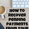 How To Recover Pending Payments from Freelance Clients #Payment #Freelance
