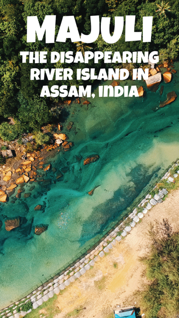Majuli - The Disappearing River Island in Assam, India #Assam #India #River #Island
