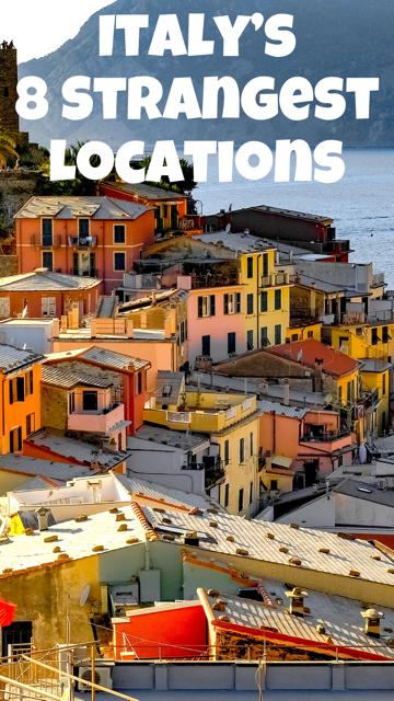 Italy's 8 Strangest Locations #Italy #Travel