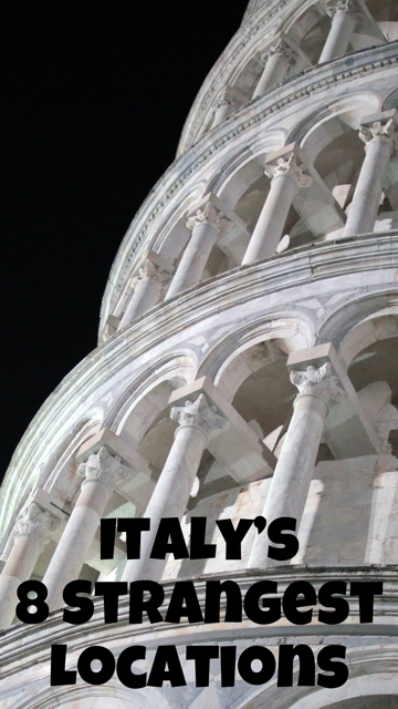 The 8 Strangest Locations in Italy #Travel #Italy