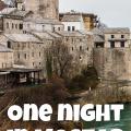 One Night in Mostar, Bosnia and Herzegovina