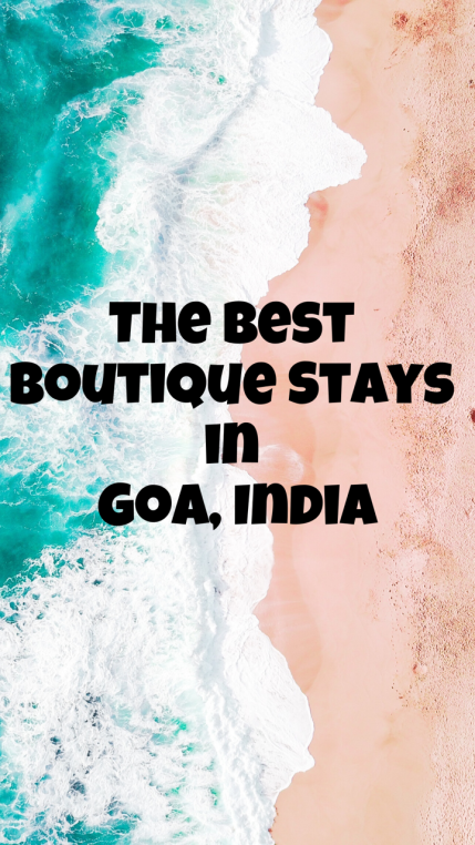 The Best Botique Stays in Goa India #Travel #Beach #Goa