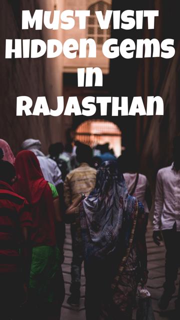 Must Visit Hidden Gems in Rajasthan