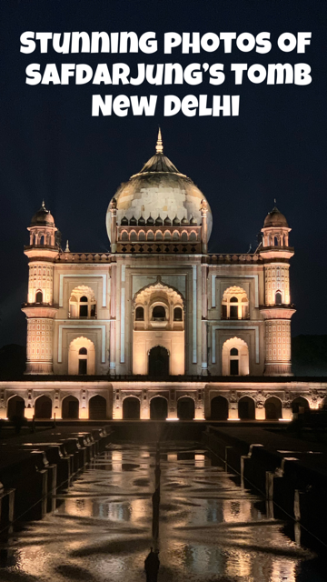 Stunning Photos of Safdarjung's Tomb in New Delhi